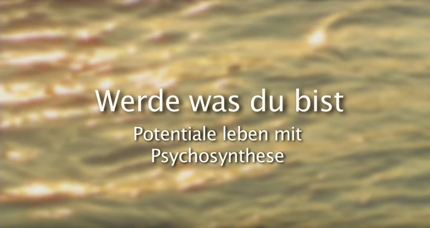 Video zur Psychosynthese